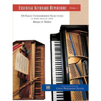 【预订】Essential Keyboard Repertoire, Volume 1: 100 Early Intermediate Selections in Their Original Form: Baroque to Modern 预订商品,需要1-3个月发货,非质量问题不接受退换货。