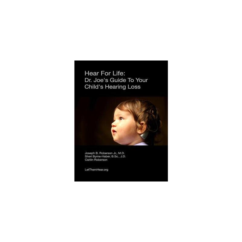 【预订】Hear for Life: Dr. Joe's Guide to Your Child's Hearing Loss 预订商品,需要1-3个月发货,非质量问题不接受退换货。