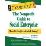 【预订】The Nonprofit Guide to Social Enterprise: Show Me the (
