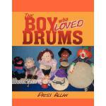 【预订】The Boy Who Loved Drums