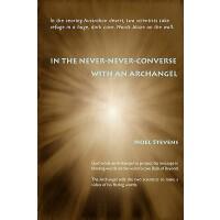 【预订】In the Never-Never-Converse with an Archangel