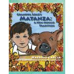 【预订】Grandpa Lolo's Matanza: A New Mexico Tradition
