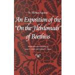【预订】An Exposition of the on the Hebdomads of Boethius