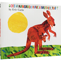 Does a Kangaroo Have a Mother Too 袋鼠也有妈妈吗 英文原版 廖彩杏书单 Eric C