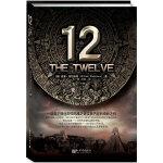12(《当下的力量》作者埃克哈特鼎力推荐,一部真正抓住2012玛雅之谜实质内容的奇妙之作)