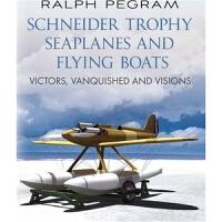 预订Schneider Trophy Seaplanes and Flying Boats:Victors, Vanqu