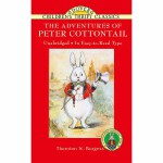 The Adventures of Peter Cottontail(【按需印刷】)