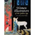 Women Illustrators of the Golden Age(POD)