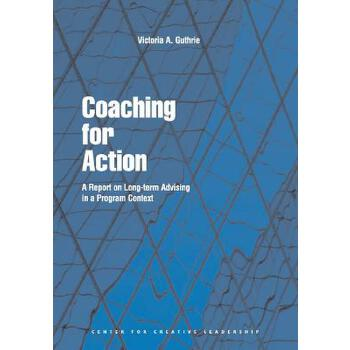 【预订】Coaching for Action: A Report on Long-Term Advising in a Program Context 预订商品,需要1-3个月发货,非质量问题不接受退换货。