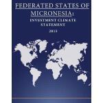 【预订】Federated States of Micronesia: Investment Climate Stat