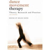 预订Dance Movement Psychotherapy:Theory, Research and Practice