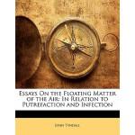 【预订】Essays on the Floating Matter of the Air: In Relation t