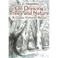 【预订】On Drawing Trees and Nature A Classic Victorian Manual