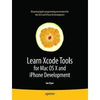 【预订】Learn Xcode Tools for Mac OS X and iPhone Development