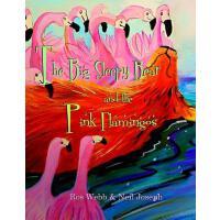 【预订】The Big Sleepy Bear & the Pink Flamingos