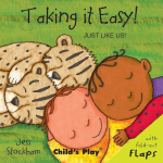 Just Like Us: Taking it Easy! 像我们一样:放轻松! ISBN 9781846431814