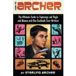 【预订】How to Archer The Ultimate Guide to Espionage and Style