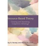 【预订】Resource-Based Theory: Creating and Sustaining Competit