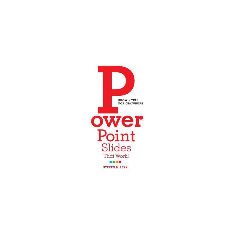 【预订】PowerPoint Slides That Work!: Show + Tell for Grownups 预订商品,需要1-3个月发货,非质量问题不接受退换货。