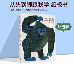 From Head to Toe 从头到脚跟我学 英文原版 Eric Carie 艾瑞卡尔 吴敏兰绘本123 第61本 平装