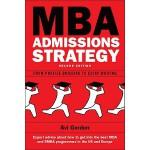 【预订】MBA Admissions Strategy: From Profile Building to Essay