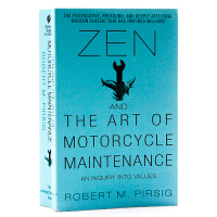 禅与摩托车维修艺术 Zen and the Art of Motorcycle 英文原版哲学小说 波西格