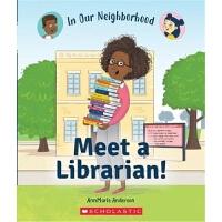 Meet a Librarian! (In Our Neighborhood) 学乐职业规划系列:图书管理员 英文原版书