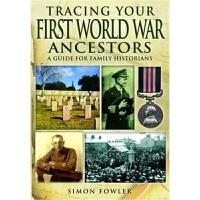 预订Tracing Your First World War Ancestors