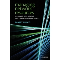 【预订】Managing Network Resources: Alliances, Affiliations, an