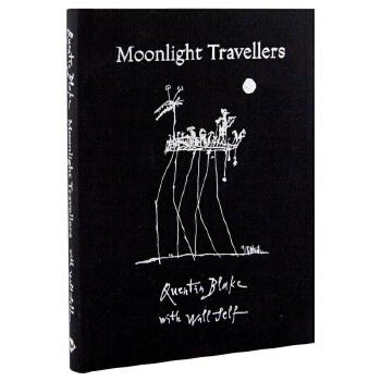【T&H】Moonlight Travellers  昆丁·布雷克X威尔·塞尔夫 英文原版文学艺术 善本图书 汇聚全球出版物,让阅读改变生活,给你无限知识