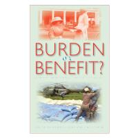 Burden or Benefit?
