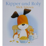 Kipper and Roly 小狗卡皮的小宠物 英文原版