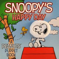 Snoopy's Happy Day: A Peanuts Puppet Board Book