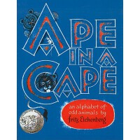 【预订】Ape in a Cape: An Alphabet of Odd Animals