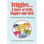 【预订】Friggles... a Story of Frills, Giggles and Girls