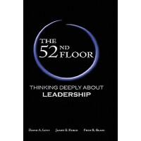 【预订】The 52nd Floor: Thinking Deeply about Leadership