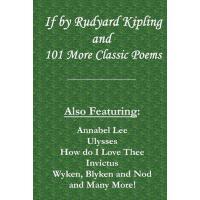 【预订】If by Rudyard Kipling & 101 More Classic Poems Also Fea