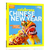 美国国家地理 庆祝中国新年 Celebrate Chinese New Year 舞龙烟花灯笼 英文原版 Nation