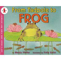 From Tadpole to Frog (Let's Read and Find Out) 自然科学启蒙1:蝌蚪变青