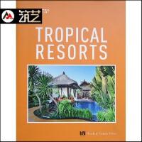 TROPICAL RESORTS热带度假村酒店 建筑景观室内装修设计 图文书