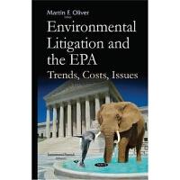 预订Environmental Litigation & the EPA:Trends, Costs, Issues