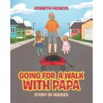【预订】Going For A Walk With Papa: Story Of Houses