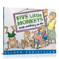 顺丰发货 Five Little Monkeys with Nothing to Do五只小猴子 Eileen Chr