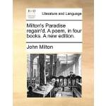 【预订】Milton's Paradise Regain'd. a Poem, in Four Books. a Ne