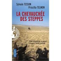 预订La chevauchee des steppes:3000 km a cheval en Asie Central
