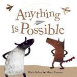 【预订】Anything Is Possible