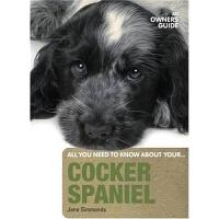 预订Cocker Spaniel:An Owner's Guide