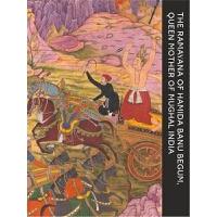 预订The Ramayana of Hamida Banu Begum:Queen Mother of Mughal I