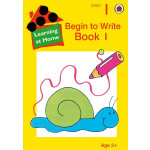 Learning At Home:Begin to Write Book 1在家学:写作练习册1ISBN9780721