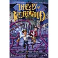 Thieves of Weirdwood Series 1